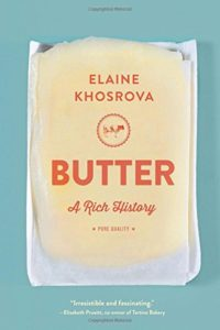 Butter A Rich History by Elaine Khosrova